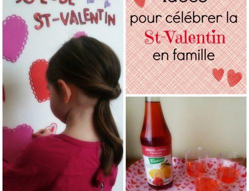 Idées pour fêter la St-Valentin en famille